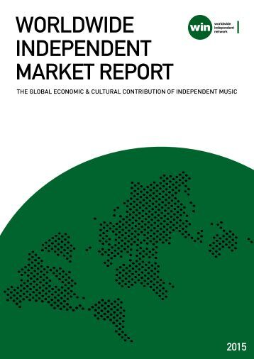 WORLDWIDE INDEPENDENT MARKET REPORT