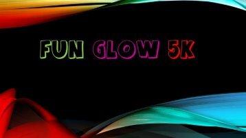 Fun Glow 5k