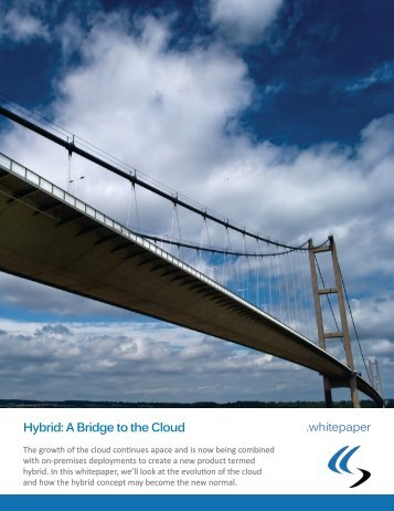 Hybrid A Bridge to the Cloud