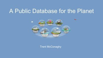 A Public Database for the Planet