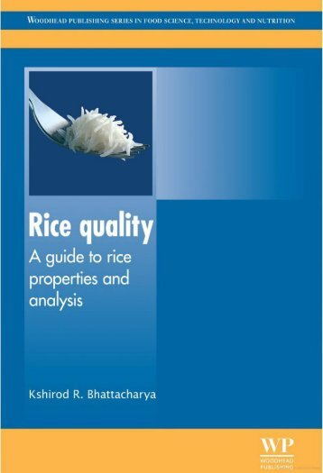 Bhattacharya - 2011 - Rice quality  a guide to rice properties and anal