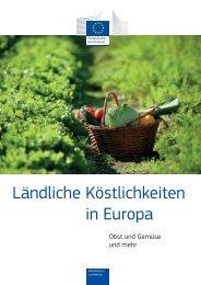 European Commission und Representation in Luxemburg - 2012 - Ländliche Köstlichkeiten in Europa Obst und Gemüs