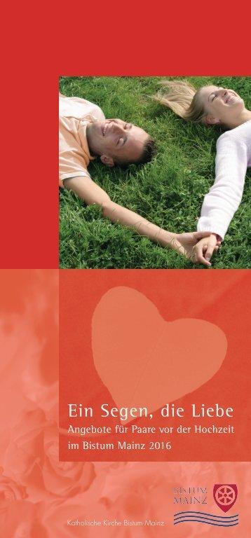 Ein Segen die Liebe