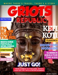 GRIOTS REPUBLIC - An Urban Black Travel Magazine - June 2016
