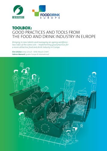 TOOLBOX GOOD PRACTICES AND TOOLS FROM THE FOOD AND DRINK INDUSTRY IN EUROPE
