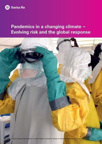 Pandemics in a changing climate – Evolving risk and the global response