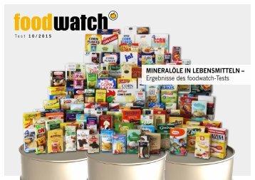MINERALÖLE IN LEBENSMITTELN – Ergebnisse des foodwatch-Tests