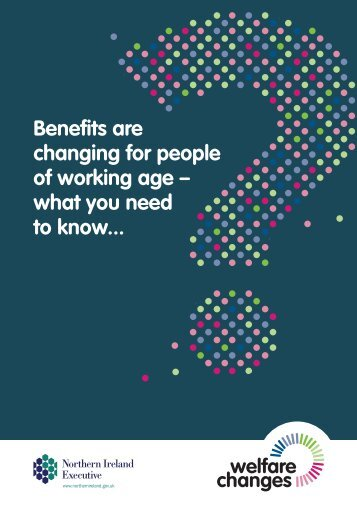 Benefits are changing for people of working age – what you need to know..