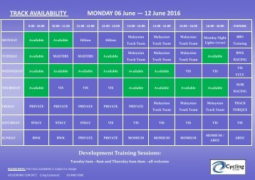 TRACK AVAILABILITY MONDAY 06 June — 12 June 2016