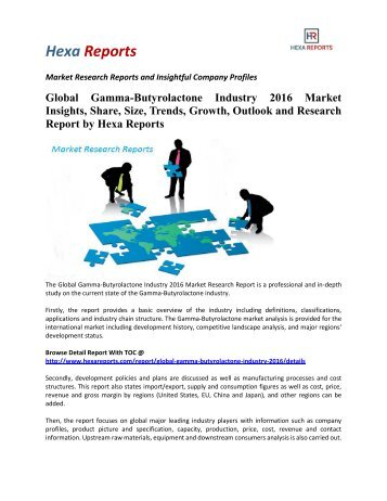 Global Gamma-Butyrolactone Industry 2016 Market Share, Size and Analysis by Hexa Reports