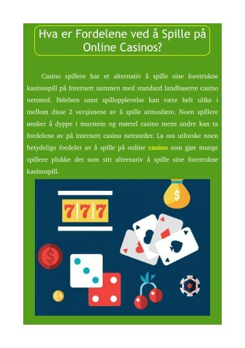 Hva er Fordelene ved å Spille på Online Casinos?