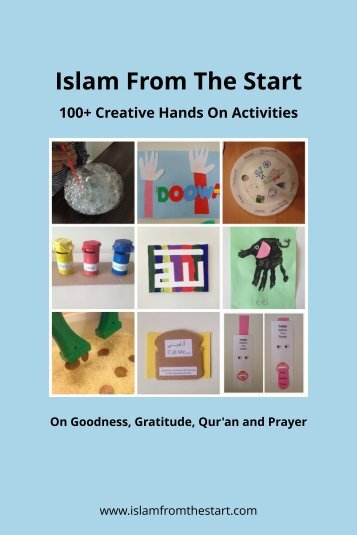 Islam From The Start 100+ Creative Hands On Activities