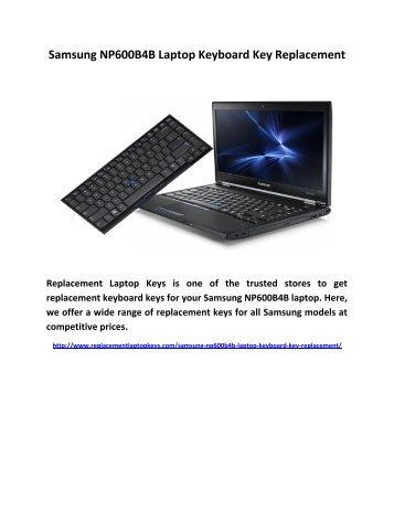 Samsung NP600B4B Laptop Keyboard Key Replacement