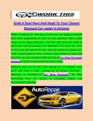 Grab A Deal Here And Head To Your Closest Discount Car repair In Arizona
