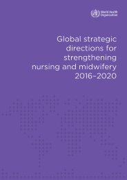 Global strategic directions for strengthening nursing and midwifery 2016–2020