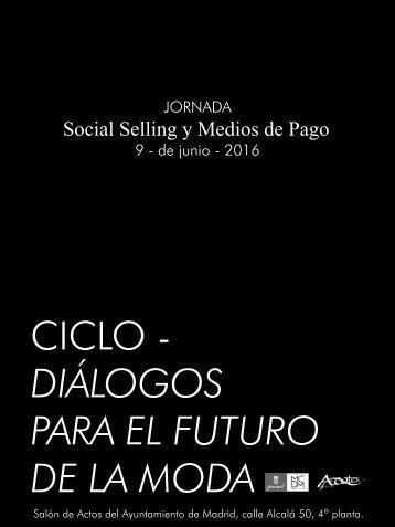 CICLO - DIÁLOGOS PARA EL FUTURO DE LA MODA
