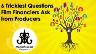 6 Trickiest Questions Film Financiers Ask from Producers