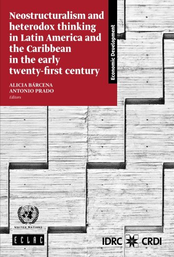 Neostructuralism and heterodox thinking in Latin America and the Caribbean in the early twenty-first century