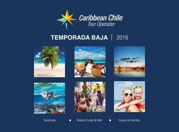 Catálogo Temporada Baja 2016 - Caribbean Chile