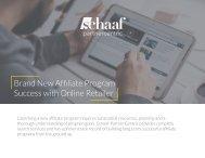Brand New Affiliate Program Success with Online Retailer
