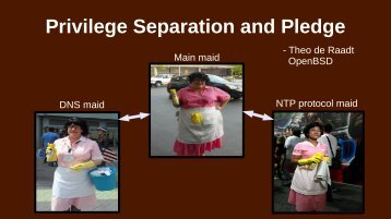 Privilege Separation and Pledge