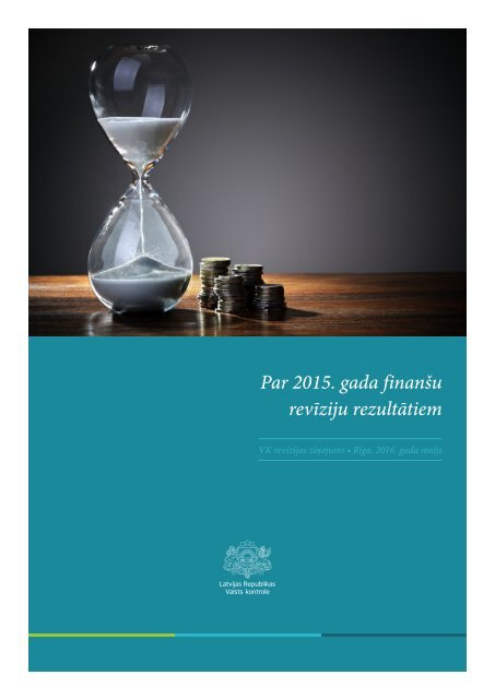 Par 2015 gada finanšu revīziju rezultātiem