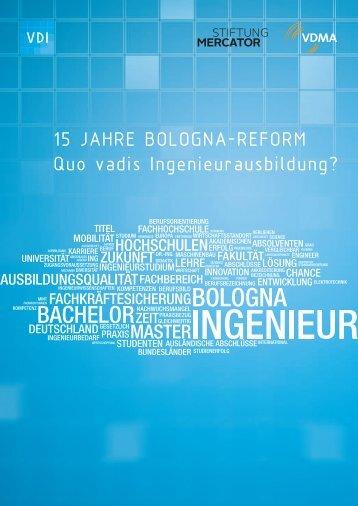 15 JAHRE BOLOGNA-REFORM Quo vadis Ingenieurausbildung?