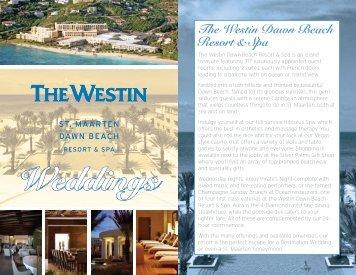 The Westin Dawn Beach Resort & Spa - Starwood Hotels & Resorts