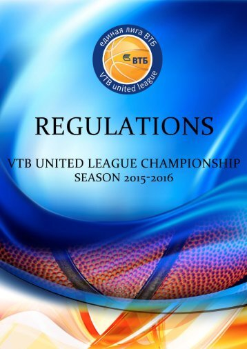 VTB UNITED LEAGUE REGULATIONS 2015/2016 SEASON