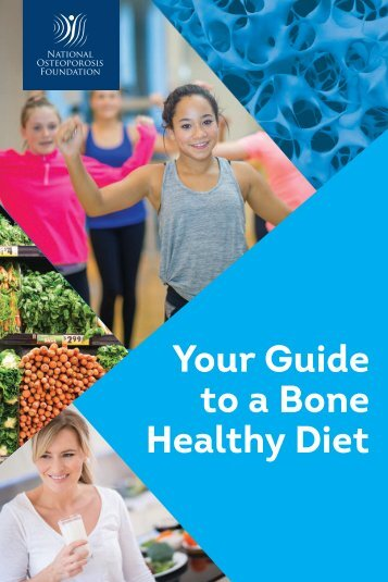 Your Guide to a Bone Healthy Diet
