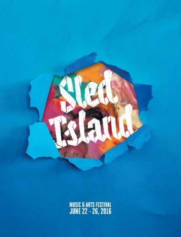 Sled Island 2016 Official Program Guide - Published by BeatRoute Magazine