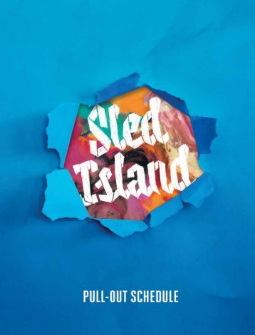 Sled Island 2016 Official Program Guide (Pullout Schedule Only) - Published by BeatRoute Magazine