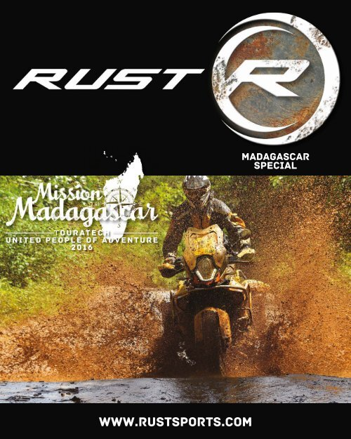 RUST magazine: Mission Madagascar Touratech United People of Adventure 2016