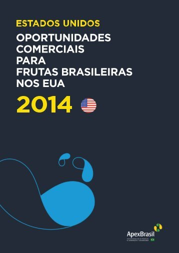 OPORTUNIDADES COMERCIAIS PARA FRUTAS BRASILEIRAS NOS EUA
