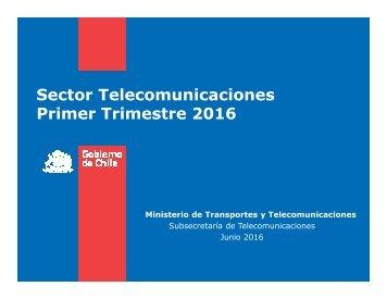 Sector Telecomunicaciones Primer Trimestre 2016