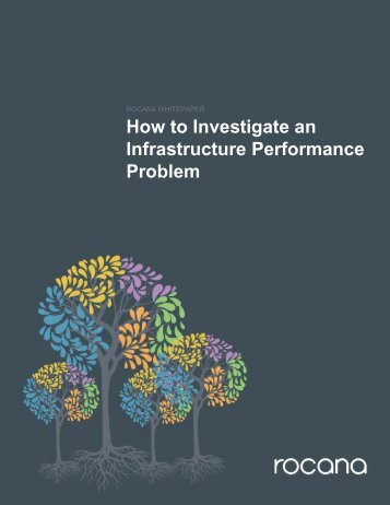 How to Investigate an Infrastructure Performance Problem