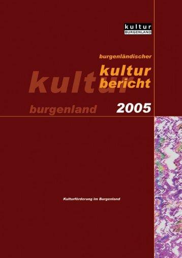 Kulturbericht 2005 - Burgenland.at