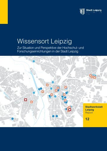 Report der 12. Stadtwerkstatt Leipzig als - TU Berlin