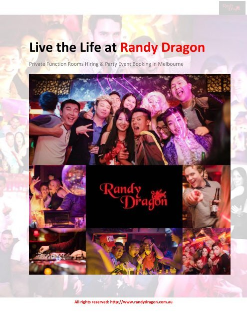 Live the Life at Randy Dragon - Private Function Rooms Hiring & Party Event Booking in Melbourne