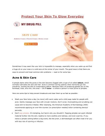 Protect Your Skin To Glow Everyday-mydrugpill