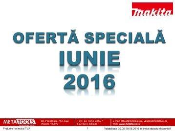 Ofertă specială Makita luna iunie