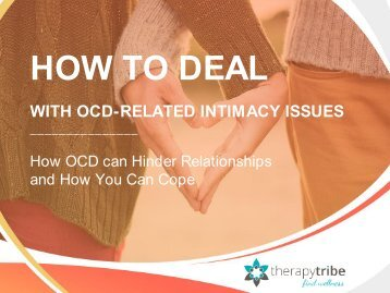 How to Deal with OCD-Related Intimacy Issues