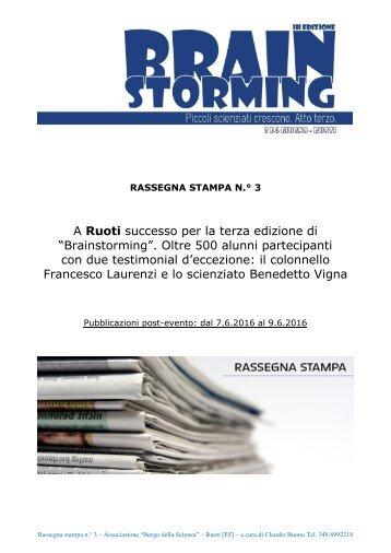 """3 - """"BRAINSTORMING"""" A RUOTI (PZ) - RASSEGNA STAMPA POST EVENTO DAL 7 al 9 GIUGNO 2016"""
