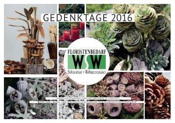 Gedenktage Katalog 2016 WSW Floristenbedarf GmbH