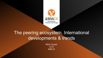 The peering ecosystem International developments & trends