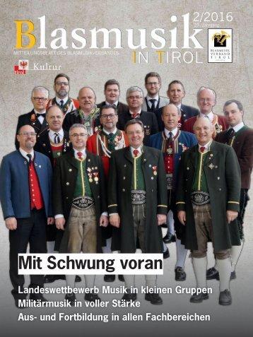 Blasmusik in Tirol, Ausgabe 2 / 2016