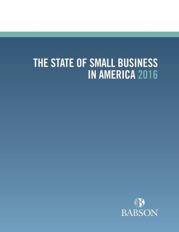 THE STATE OF SMALL BUSINESS IN AMERICA 2016