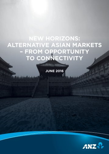 New horizons alternative Asian markets – From OPPortUNITY to CONNECtivitY