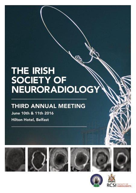 THE IRISH SOCIETY OF NEURORADIOLOGY