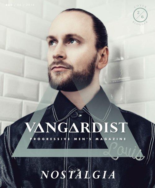 VANGARDIST Magazine | Issue 60 | The Nostalgia Issue | The Lionheaded